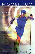 Momentum: Chasing the Olympic Dream by Pete Vordenberg