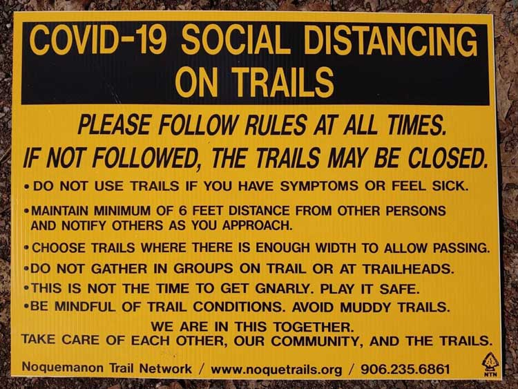 The Noquemanon Trail Network reminds you to practice safe social distancing when you are out on the trail. Let's expand that to include rollerski, bike, and running trails, too!
